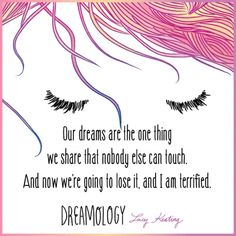 Quote from #Dreamology by Lucy Keating