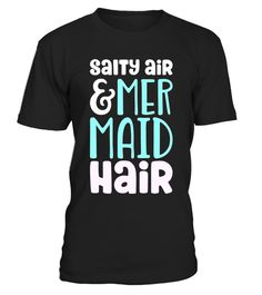 "# Salty Air & Mermaid Hair - Magical - Summer Time T-Shirt .  Special Offer, not available in shops      Comes in a variety of styles and colours      Buy yours now before it is too late!      Secured payment via Visa / Mastercard / Amex / PayPal      How to place an order            Choose the model from the drop-down menu      Click on ""Buy it now""      Choose the size and the quantity      Add your delivery address and bank details      And that's it!      Tags: These T-Shirts are…"