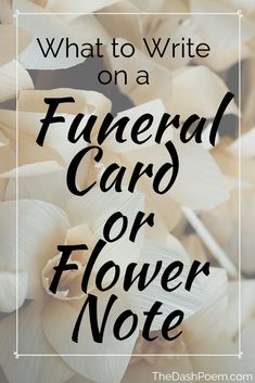 Not sure what to write on your funeral card or flower note for a funeral? Read our tips on our Dash blog! | Live Your Dash | The Dash Poem | Funeral Card Best Practices | Funeral Note Best Practices |