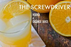 The Screwdriver - 16 Two-Ingredient Cocktails Anyone Can Make Prosecco Cocktails, Cocktail Drinks, Cocktail Recipes, Drink Recipes, Milk Shakes, Bar Drinks, Alcoholic Drinks, Beverages, Orange Juice And Vodka