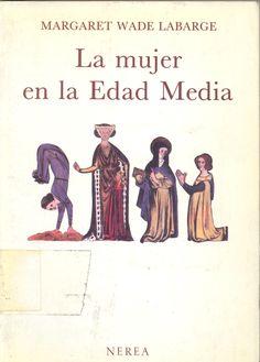 Item Details for La mujer en la Edad media Ecards, World, Women In History, Middle Ages, Libros, E Cards