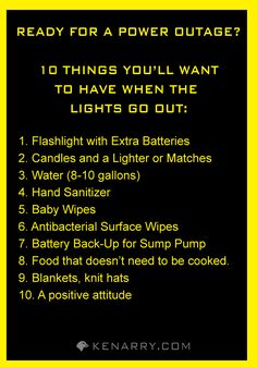 10 things to have on hand if there's a power outage. - Kenarry.com