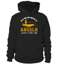Alles was mir wichtig ist Angeln  #gift #idea #shirt #image #funny #campingshirt #new