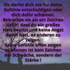 Du darfst dich nie für deine Gefühle schämen ... Quotes And Notes, Love Me Quotes, Words Quotes, Life Quotes, Sayings, Favorite Quotes About Life, German Quotes, Journal Quotes, Magic Words