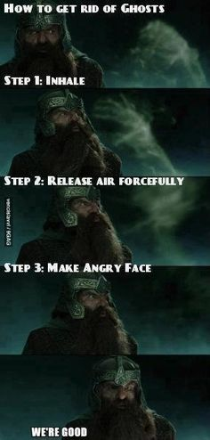 How to get rid of ghosts: a lesson from Gimli.