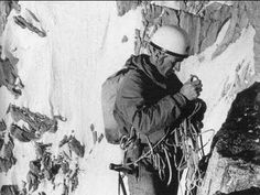 WALTER BONATTI ( 1930~2011 ) of Italy.One of the world's greatest mountain climbers that ever lived ! Re-pinned with commentary by Steve ..... Saved by the Grace of God,as written in Ephesians 2 verses 8 & 9 of the Bible