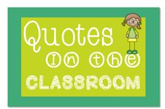 """One Stop Teacher Shop: Using """"Quotes"""" in the Classroom!"""
