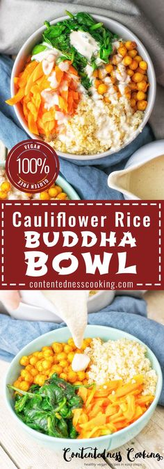 Make this Cauliflower Rice Buddha Bowl from just 6 ingredients and 3 easy steps so easy and delicious! I Promise this will be the most delicious vegan and gluten free meal in a bowl.