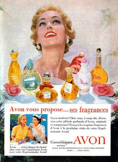 "Vintage French Canadian Avon Cosmetics ad (1957) ""Avon offers its fragrances ...  Be modern! Home, without fail, discover this fragrant host of Avon, original and sumptuous! Try the exquisite fragrances for Avon to the next visit to your Avon Representative! Beneath text:  Avon ... your chance to choose your home Avon Cosmetics with your Avon Representative!  Bottom of ad: Avon cosmetics Montreal Only your Avon Representative Avon ... brings you home!"""