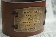 Leather Cuff Bracelet - Hand Stamped With Oscar Wilde Quote- Every Sinner Has A Future By Inspired Jewelry Designs