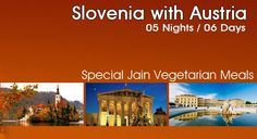 Book 05 Night / 06 Days Slovenia with Austria Group Tours 2015 at Just Rs. 75,000/- only.