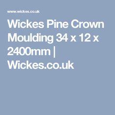 Wickes Pine Crown Moulding 34 x 12 x 2400mm | Wickes.co.uk