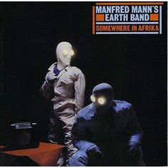 Manfred Mann's Earth Band - Somewhere In Afrika