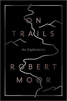 Moor has the essayist's gift for making new connections, the adventurer's love for paths untaken, and the philosopher's knack for asking big questions. With a breathtaking arc that spans from the dawn of animal life to the digital era, On Trails is a book that makes us see our world, our history, our species, and our ways of life anew.