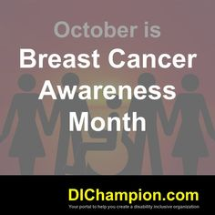 October is Breast Cancer Awareness Month www.dichampion.com #disability #autism #disabilities #inclusion #accessibility #disabilityinclusion #valuable500 #disabilityin Brain Injury Awareness, Cerebral Palsy Awareness, Mental Health Awareness, Breast Cancer Awareness, World Autism Awareness Day, Disability, Growing Up, Organization, September 10