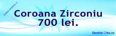 Coroana Zirconiu - super oferta - 700 lei Programari la: 0745080794 sau pe site-ul: dentist-who.ro
