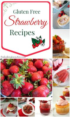 A Round Up of Gluten Free Strawberry Recipes from The Baking Beauties
