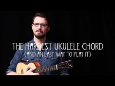 The Hardest Ukulele Chord (and an Easy Way to Play It!) - James Hill Ukulele Tutorial - YouTube