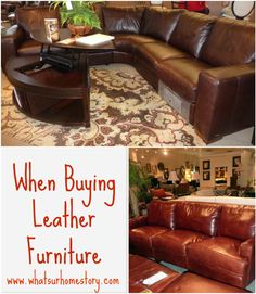 What to look for when buying leather furniture, Different types of leather www.whatsurhomestory.com