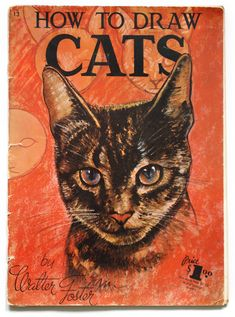 """""""How to draw cats"""" by Walter T. Foster - book cover"""