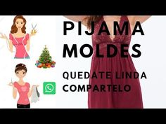 PIJAMAS MOLDE FACIL DE HACER - YouTube Sewing Hacks, Sewing Tutorials, Sewing Patterns, Diy Clothes, Clothes For Women, Positive Phrases, Diy Fashion, Womens Fashion, Maria Jose