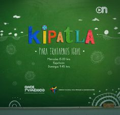 Lanzamiento de serie infantil: KIPATLA en Once TV México - Chilanga Banda #Mexico
