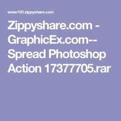 Zippyshare.com - GraphicEx.com-- Spread Photoshop Action 17377705.rar
