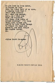 Typewriter Series #1481 by Tyler Knott GregsonChasers of the Light & All The Words Are Yours are Out Now!