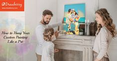 Wall decor ideas: find the best spot for your custom painting Family Painting, Like A Pro, Cherished Memories, Dog Portraits, Custom Paint, Cute Dogs, Helpful Hints, Wall Decor, Relationship