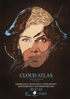 Cloud Atlas [Andy & Lana Wachowski, 2012] «Movie Posters Author: Harijs Grundmanis»