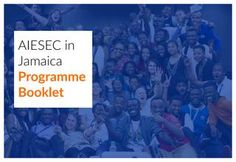 AIESEC in Jamaica Volunteer Programme booklet