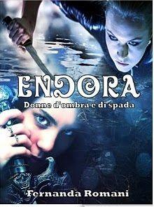 Sognando tra le Righe: DONNE D' OMBRA E DI SPADA ( ENDORA EP. 2)  Fernand...