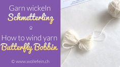 Garn wickeln Schmetterling - How to wind yarn Butterfly Bobbin
