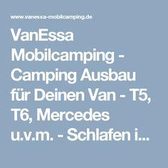 VanEssa Mobilcamping - Camping Ausbau für Deinen Van - T5, T6, Mercedes u.v.m.-Schlafen in der Mercedes V-Klasse