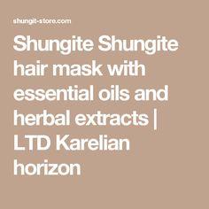 Shungite Shungite hair mask with essential oils and herbal extracts | LTD Karelian horizon