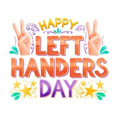 Left handers day lettering Free Vector | Free Vector #Freepik #freevector #hand #happy #event #celebrate Happy Left Handers Day, International Left Handers Day, English Prepositions, Illustration Story, Human Services, Left Handed, Happy Fathers Day, Lettering Design, Vector Free