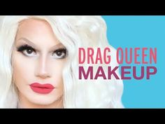 Drag Queen Makeup Tutorial - YouTube