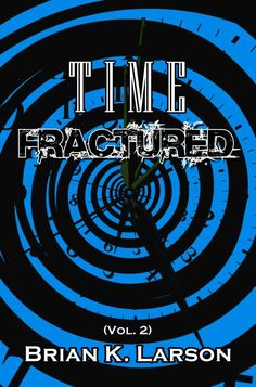 New Book Listed -  Time Fractured
