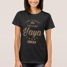 #Awesome Yaya Looks Like T-Shirt - #giftidea #giftideas #gifts for #grandpa & #grandma #grandparents