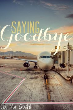 Saying goodbye, no matter how many times, is always hard.
