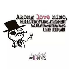 Char igit. Bisaya Quotes, Tagalog Quotes, Quotable Quotes, Bitterness Quotes, Hugot Lines Tagalog, Jokes, Inspirational Quotes, Lol, Canteen