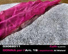 Donna per l'art. 19: aspettando Ai Weiwei