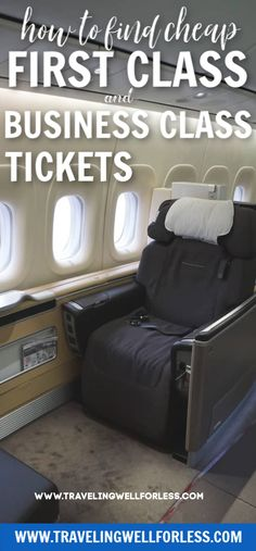 How to Find Cheap First Class and Business Class Tickets