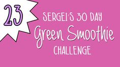 Green Smoothie Challenge Day 23 (plus why I use frozen cherries) #greensmoothiechallenge, #greensmoothie, #healthy, #newyearsresolution, #greens, #green, #greendrink.