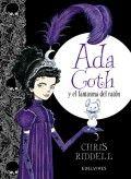 Ada Goth y el fantasma del ratón / Chris Riddell I** Rid NOVEMBRE