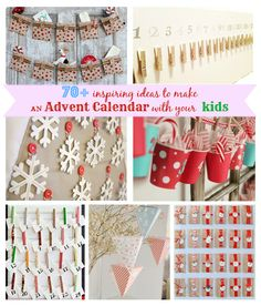 70+ inspiring ideas to make an Advent calendar with your kids #adventcalendar, #christmas