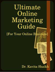 For your convenience I have created an eBook version of this online marketing guide as well, which you may download by clicking here / on the image above. Feel free to share the free eBook with your friends and family!
