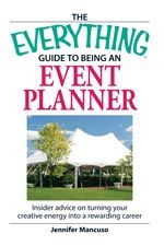 The Everything Guide To Being An Event Planner..Great Read For New Brides Who Want To Know Before Hiring A Wedding Coordinator,,What Do They Do?