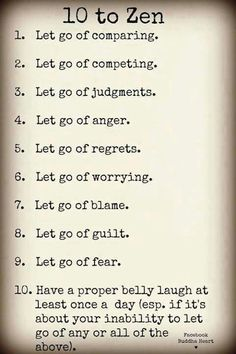 Let go and live...good advice.