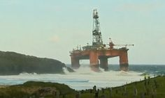 Transocean Rig Aground in Scotland After Tow Breaks in Heavy Weather